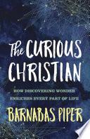 The Curious Christian