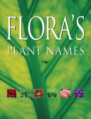 Flora's Plant Names Botanical Names More Than 20 000 Common Names Of