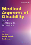 Medical Aspects of Disability for the Rehabilitation Professionals  Fifth Edition