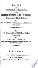 Versuch einer beurkundeten Darstellung des Kirchenwesens in Baiern, Salzburgischen Diözese-Antheiles