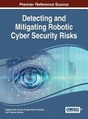 Detecting and Mitigating Robotic Cyber Security Risks