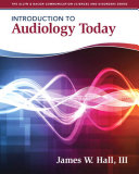 Introduction to Audiology Today Book