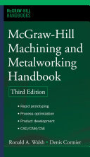 McGraw Hill Machining and Metalworking Handbook