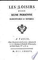 LES LOISIRS DʻUNE JEUNE PERSONNE RAISONNABLE ET SENSIBLE