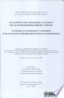 Accounting and Managerial Economics for an Environmentally friendly Forestry