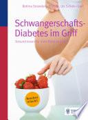 Schwangerschafts Diabetes im Griff