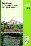 Greenhouses and Shelter Structures for Tropical Regions
