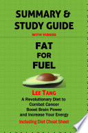 Summary   Study Guide   Fat for Fuel