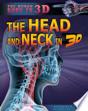 The Head And Neck In 3D : of the head and neck, as well...