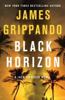 Black Horizon From Tomorrow S Headlines New York Times Bestselling Author