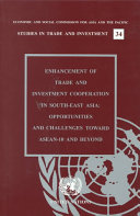 Enhancement of Trade and Investment Cooperation in South East Asia