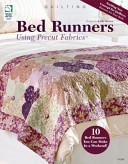 Bed Runners Using Precut Fabrics : resource is specifically designed for projects using...