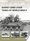 Soviet Lend Lease Tanks of World War II
