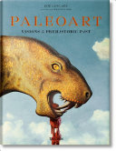Paleoart  Visions of the Prehistoric Past  1830 1980