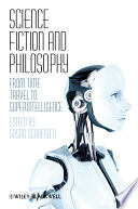 Science Fiction and Philosophy