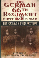 The German 66th Infantry Regiment in the First World War