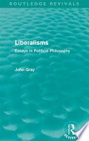Liberalisms Routledge Revivals  book