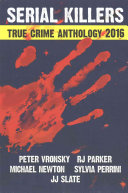 2016 Serial Killers True Crime Anthology