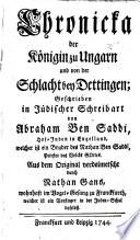 Chronicka der K  nigin zu Ungarn und von der Schlacht bey Dettingen