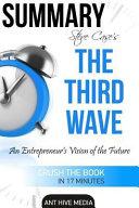 Summary Steve Case S The Third Wave