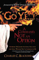 Go Ye     a Command  Not an Option