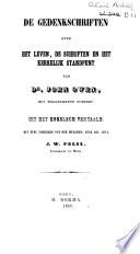 De gedenkschriften over het leven, de schriften en het kerkelijk standpunt van Dr. John Owen
