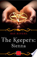 The Keepers  Sienna  Free Prequel