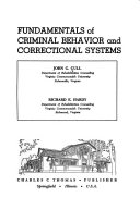 Fundamentals of criminal behavior and correctional systems