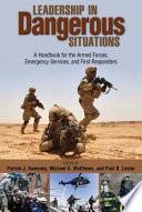 Leadership in Dangerous Situations Book PDF