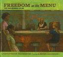 Freedom On The Menu : in greensboro, north carolina, are...