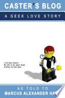 Caster s Blog  A Geek Love Story