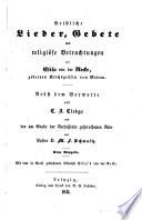Geistliche Lieder, Gebete und religiöse Betrachtungen von Elisa von der Recke, gebornen Reichsgräfin von Medem
