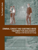 Criminal Conduct and Substance Abuse Treatment for Adolescents