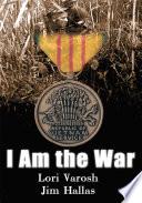 I Am The War