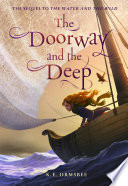 The Doorway And The Deep : where lottie fiske has escaped the murderous southerly...