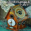 Steampunk Chic