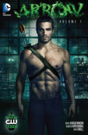 Arrow Vol  1 Arrow Comes The Emerald Archerer In These