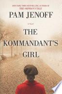 The Kommandant s Girl