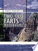 TWO OLD FARTS AND A MOTORHOME