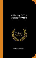 A History Of The Bankruptcy Law