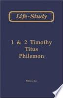 Life Study of 1   2 Timothy  Titus  Philemon