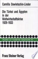 Die Türkei und Ägypten in der Weltwirtschaftskrise 1929-1933
