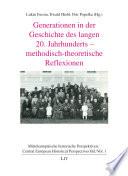 Generationen in der Geschichte des langen 20. Jahrhunderts - methodisch-theoretische Reflexionen