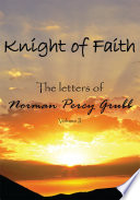 Knight of Faith, Volume 2 And Trembling By Soren Kierkegaard This Knight Is