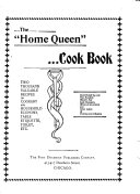 The Home Queen Cook Book