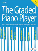 The Graded Piano Player  Bk 2