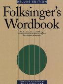 Folksinger s Wordbook Songs Loosely Categorised As Folk Songs Grouped By
