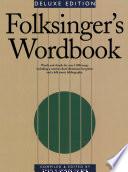 Folksinger's Wordbook Songs Loosely Categorised As Folk Songs Grouped By General