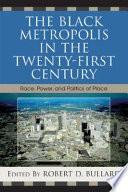 The Black Metropolis in the Twenty-first Century