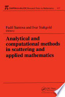Analytical And Computational Methods In Scattering And Applied Mathematics book